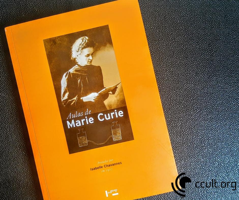 """CCULT LIVROS #1: """"Aulas de Marie Curie"""""""